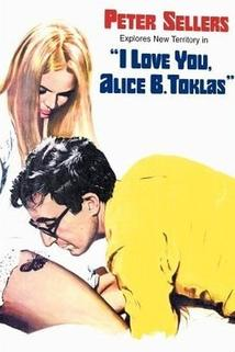 Miluji tě, Alice B. Toklasová!