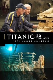 Titanic: 20 Years Later with James Cameron