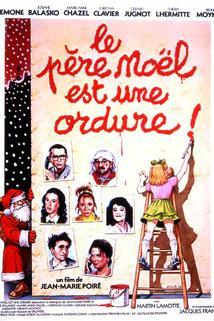 Père Noël est une ordure, Le  - Père Noël est une ordure, Le