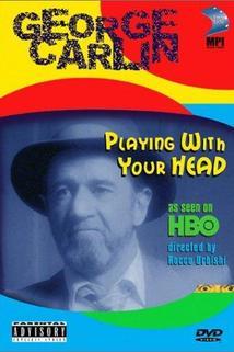 George Carlin: Playin' with Your Head  - George Carlin: Playin' with Your Head