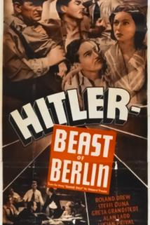 Hitler - Beast of Berlin  - Hitler - Beast of Berlin