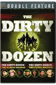 Tucet špinavců III: Smrtelná mise  - Dirty Dozen: The Deadly Mission