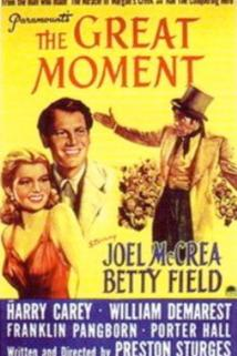 The Great Moment  - The Great Moment