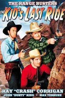 The Kid's Last Ride  - The Kid's Last Ride