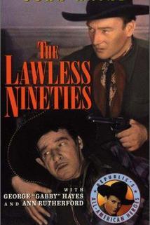 The Lawless Nineties  - The Lawless Nineties