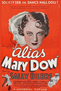 Alias Mary Dow  - Alias Mary Dow