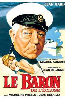 Baron de l'écluse, Le