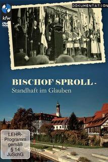 Bischof Sproll - Standhaft im Glauben