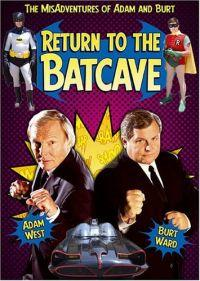 Návrat do netopýří jeskyně: Adam a Burt po třiceti letech  - Return to the Batcave: The Misadventures of Adam and Burt