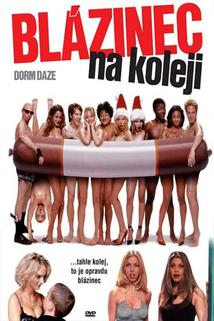 Blázinec na koleji  - National Lampoon Presents Dorm Daze