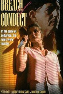 Nebezpečný rozkaz  - Breach of Conduct