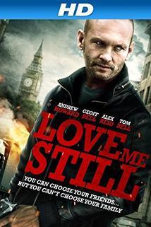 Love Me Still  - Love Me Still