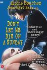 J'aimerais pas crever un dimanche (1998)