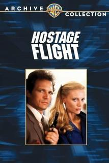 Hostage Flight  - Hostage Flight