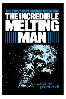 The Incredible Melting Man  - The Incredible Melting Man