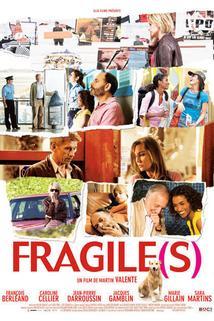 Fragile(s)
