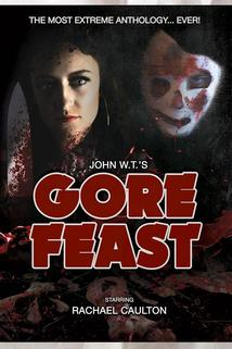 John WT's Gore Feast