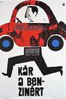 Kár a benzinért (1965)