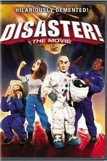 Disaster!  - Disaster!