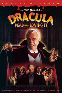 Drákuloviny  - Dracula: Dead and Loving It
