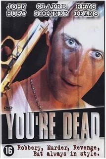 You're Dead...