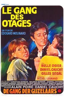 Gang des otages, Le