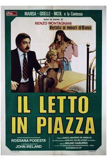 Letto in piazza, Il