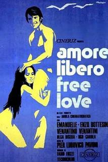 Amore libero - Free Love  - Amore libero - Free Love