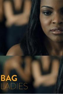 Bag Ladies  - Bag Ladies