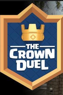 Clash Royale: The Crown Duel