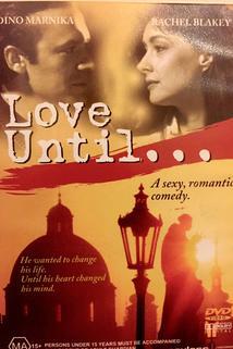 Love Until