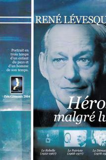 René Lévesque, héros malgré lui