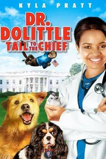 Dr. Dolittle 4  - Dr. Dolittle: Tail to the Chief