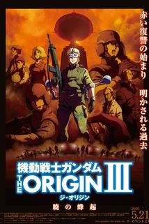 Kidou senshi Gandamu: The Origin III - Akatsuki no houki