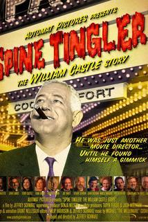 Spine Tingler! The William Castle Story  - Spine Tingler! The William Castle Story