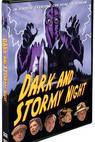 Dark and Stormy Night (2009)
