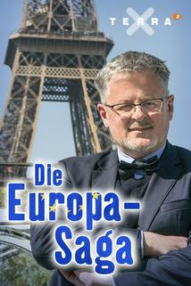 Terra X: Die Europa-Saga  - Terra X: Die Europa-Saga