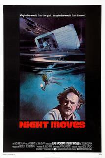 Noc postupuje  - Night Moves