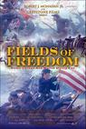 Fields of Freedom (2006)
