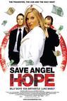 Save Angel Hope (2007)
