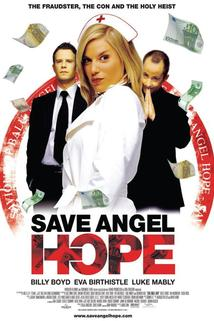 Save Angel Hope  - Save Angel Hope