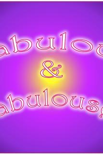 Fabulous and Fabulouser