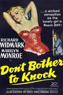 Klepáním se neobtěžuj  - Don't Bother to Knock