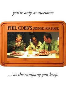 Phil Cobb's Dinner for Four