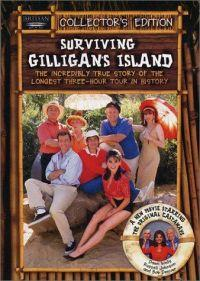 Surviving Gilligan's Island: The Incredibly True Story of the Longest Three Hour Tour in History  - Surviving Gilligan's Island: The Incredibly True Story of the Longest Three Hour Tour in History