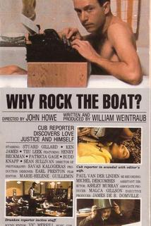 Why Rock the Boat?