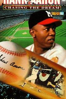 Hank Aaron: Chasing the Dream  - Hank Aaron: Chasing the Dream