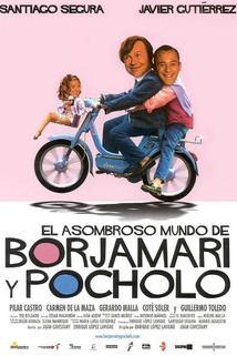 Asombroso mundo de Borjamari y Pocholo, El  - Asombroso mundo de Borjamari y Pocholo, El
