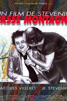 Passe-montagne, Le
