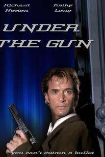 Železná pěst  - Under the Gun